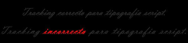 tracking correcto e incorrecto para tipografía script